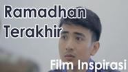 [Film Pendek] Ramadhan Terakhir