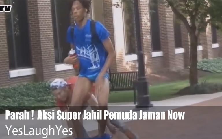 Parah !  Aksi Super Jahil Pemuda Jaman Now