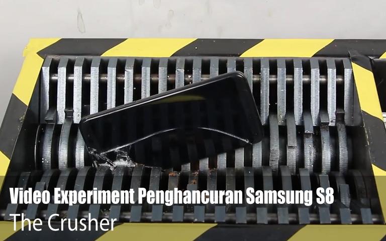 Experiment Menggilas Smartphone Samsung S8