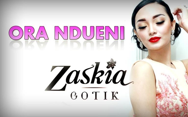 Zaskia Gotik - Ora Ndueni