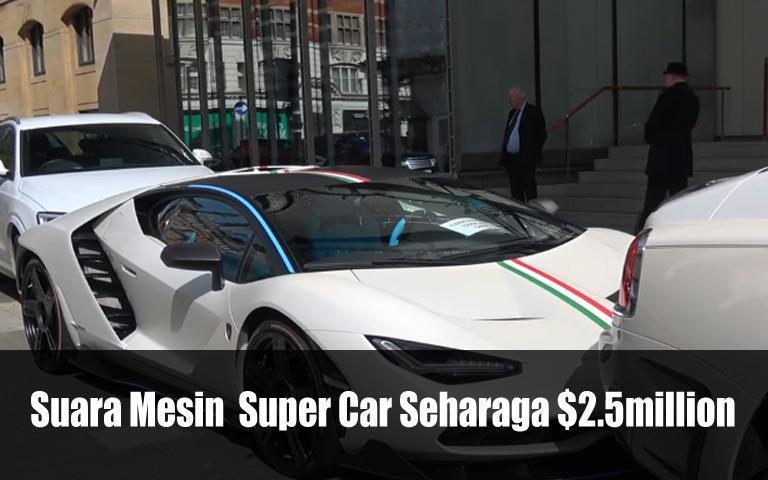 Suara Mesin  Super Car Seharaga $2.5million