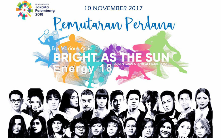 Energy18 - Bright As The Sun - Official Song Asian Games 2018