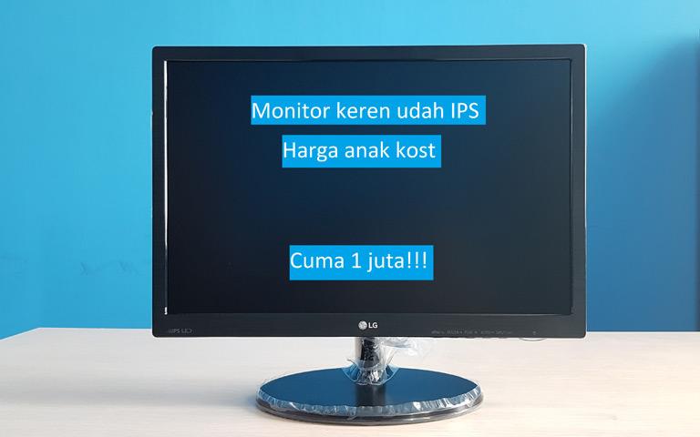 Unboxing Monitor IPS Harga Anak Kost