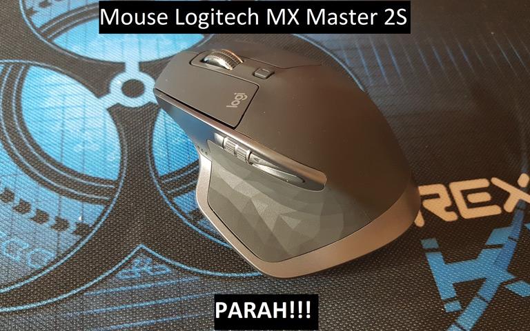 Mouse Logitech MX Master 2S. Parah!