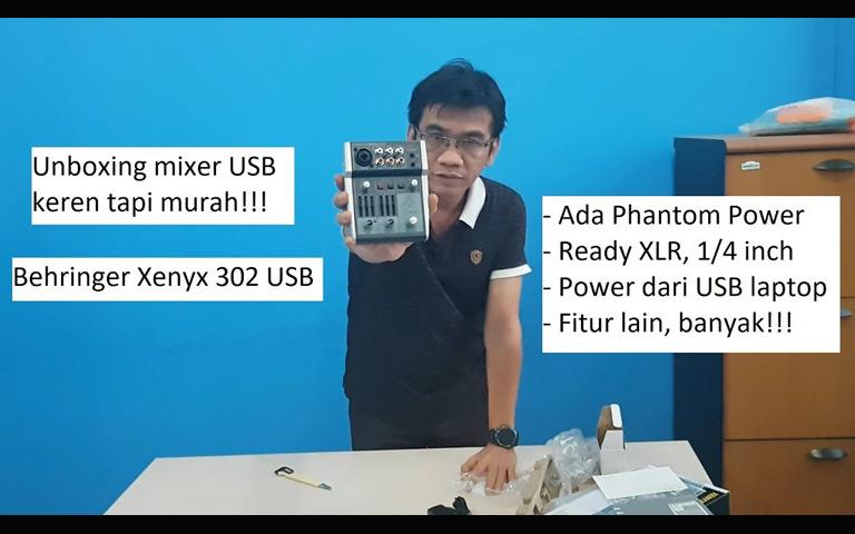 Youtuber Wajib Punya - Unboxing Mixer Behringer Xenyx 302USB